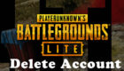 PUBG Lite Delete Account